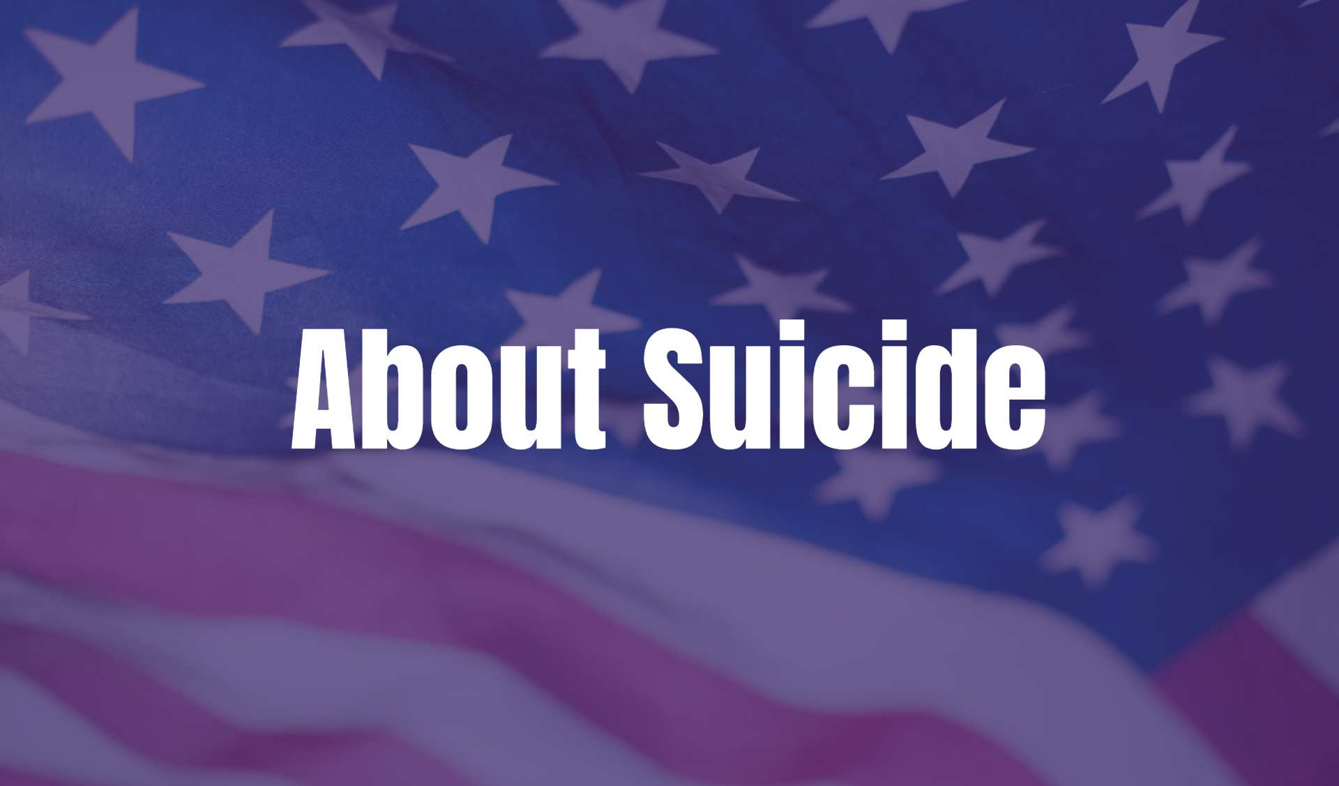 About Suicide text on an American flag background