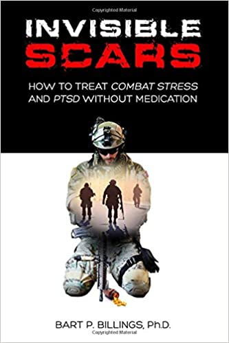 Invisible Scars How To Treat Combat Stress And PTSD Without Medication book cover